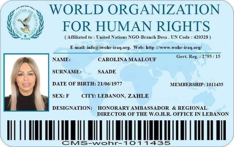 تعيين كارولينا معلوف سعادة سفيرة فخرية معتمدة ومديرة إقليمية للمنظمة العالمية لحقوق الانسان في لبنان والشرق الأوسط.